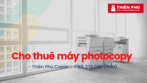 Cho thuê máy photocopy giá rẻ: Giao máy tận nơi