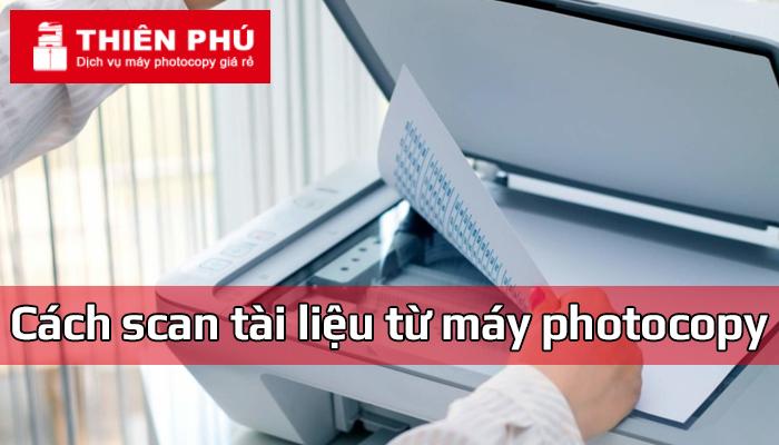 Cách scan tài liệu từ máy photocopy