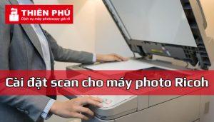 Cài đặt scan cho máy photo Ricoh
